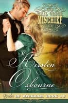 Mail Order Mischief - Brides of Beckham, #16 ebook by Kirsten Osbourne