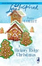 A Hickory Ridge Christmas ebook by Dana Corbit