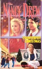 Counterfeit Christmas ebook by Carolyn Keene