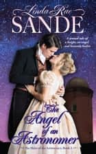 The Angel of an Astronomer ebook by Linda Rae Sande