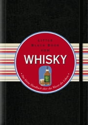 Das Little Black Book vom Whisky ebook by Arno Gänsmantel