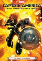 Captain America: The Winter Soldier - The Movie Storybook ebook by Marvel Press