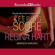Keeping Score audiobook by Regina Hart