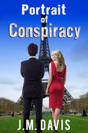 Portrait of Conspiracy ebook by J. M. Davis