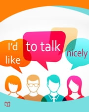 I'd like to talk nicely ebook by Quentin Bach