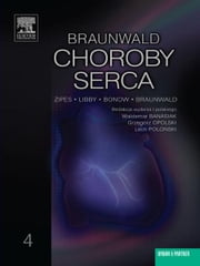 Choroby serca Braunwald. Tom 4 ebook by Peter Libby