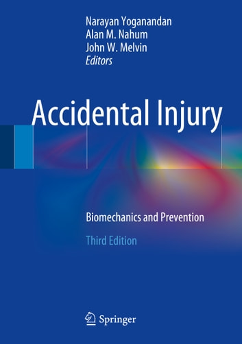 Accidental Injury - Biomechanics and Prevention ebook by
