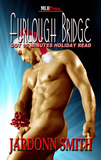 Furlough Bridge ebook by Jardonn Smith