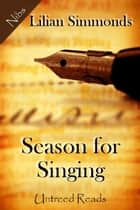 Season for Singing ebook by Lillian Simmonds