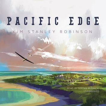 Pacific Edge audiobook by Kim Stanley Robinson,Claire Bloom