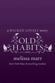 Old Habits ebook by Melissa Marr