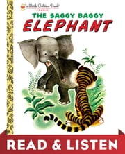 The Saggy Baggy Elephant: Read & Listen Edition ebook by Kathryn Jackson, Byron Jackson, Gustaf Tenggren
