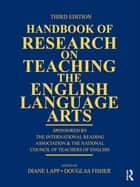 Handbook of Research on Teaching the English Language Arts ebook by Diane Lapp,Douglas Fisher