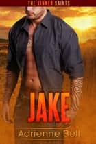Jake ebook by Adrienne Bell