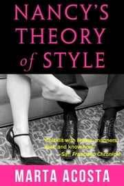 Nancy's Theory of Style ebook by Marta Acosta