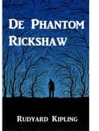 De Phantom Rickshaw - The Phantom Rickshaw, Dutch edition ebook by Rudyard Kipling