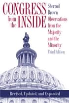 Congress from the Inside - Observations from the Majority and the Minority ebook by Sherrod Brown
