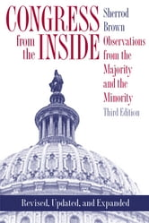 Congress from the Inside: Observations from the Majority and the Minority ebook by Sherrod Brown