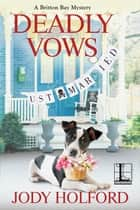 Deadly Vows ebook by Jody Holford