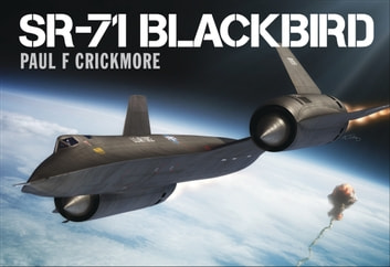 SR-71 Blackbird ebook by Paul F Crickmore