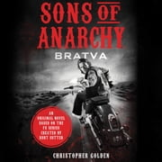 Sons of Anarchy - Bratva audiobook by Christopher Golden, Kurt Sutter