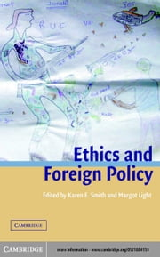 Ethics and Foreign Policy ebook by Smith, Karen E.