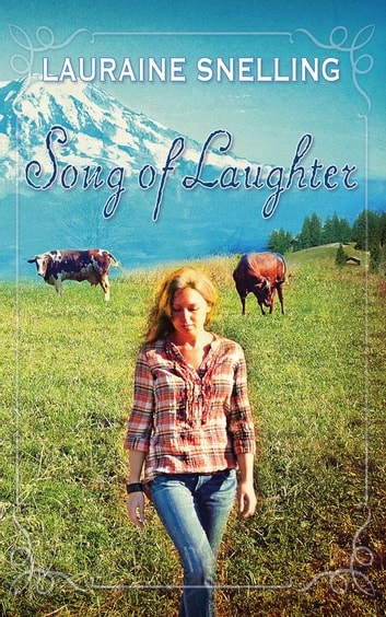 Song of Laughter ebook by Lauraine Snelling