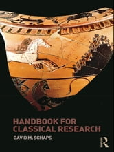 Handbook for Classical Research ebook by David M. Schaps