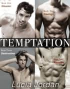 Temptation Series - Contemporary Submissive Romance ebook by Lucia Jordan