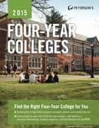 Four-Year Colleges 2015 ebook by Peterson's