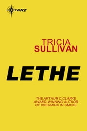 Lethe ebook by Tricia Sullivan