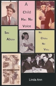 A Child Has No Voice ebook by Linda Ann