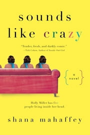 Sounds Like Crazy ebook by Shana Mahaffey