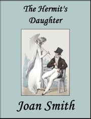 The Hermit's Daughter ebook by Joan Smith
