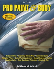 Pro Paint & Body HP1563 ebook by Jim Richardson,Tom Horvath