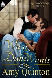 What the Duke Wants ebook by Amy Quinton