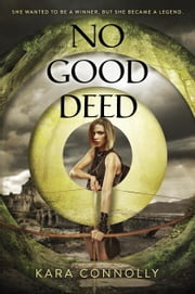 No Good Deed ebook by Kara Connolly