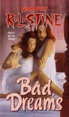Bad Dreams ebook by R.L. Stine