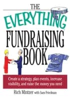 The Everything Fundraising Book ebook by Richard Mintzer