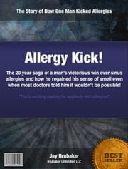 Allergy Kick ebook by Jason Brubaker