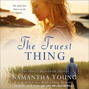 The Truest Thing audiobook by Samantha Young