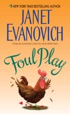 Foul Play ebook by Janet Evanovich