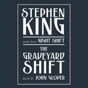 Graveyard Shift - and Other Stories from Night Shift audiobook by Stephen King