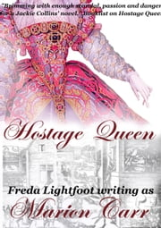 Hostage Queen eBook par  Freda Lightfoot