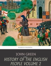 History of the English People Volume 2 ebook by John Green