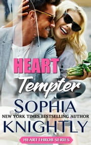 Heart Tempter ebook by Sophia Knightly