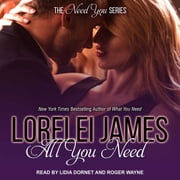 All You Need audiobook by Lorelei James