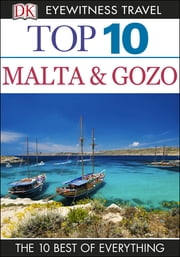 Top 10 Malta and Gozo ebook by Mary-Ann Gallagher