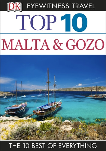 Top 10 Malta and Gozo ebook by DK Travel