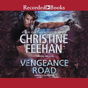 Vengeance Road audiobook by Christine Feehan